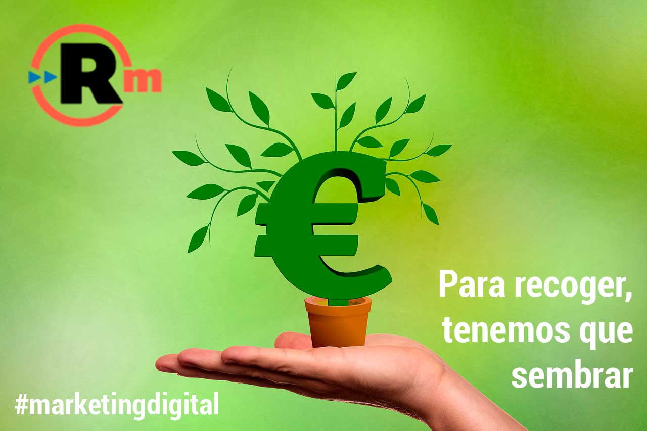 Si siembras y pones de tu parte, verás que si es rentable el Marketing Digital