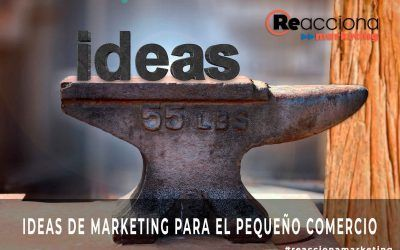 Ideas de Marketing para el Pequeño Comercio