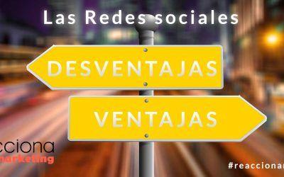 Las Redes Sociales. Ventajas y desventajas.